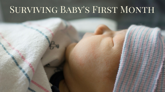 Surviving Baby's First Month