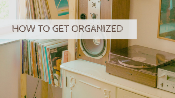 How to get organized | Wonderful World of Bree